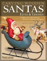 Carving Santas, Elves & Gnomes